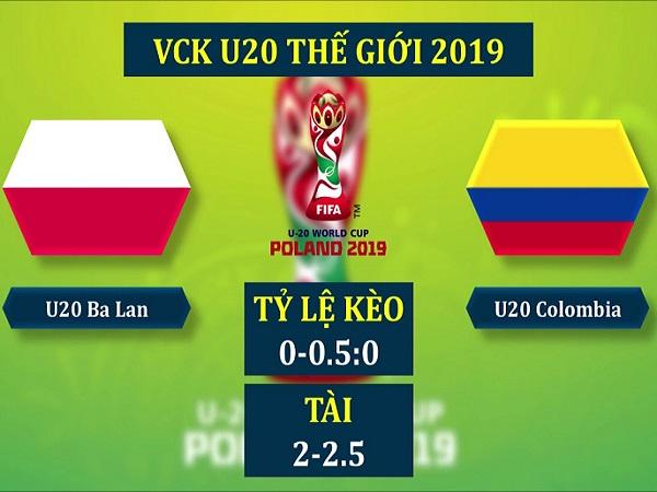 Nhận định U20 Ba Lan vs U20 Colombia, 1h30 ngày 24/05