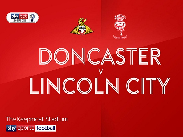 Nhận định kèo Doncaster Rovers vs Lincoln City 1h45, 4/09 (EFL Trophy)