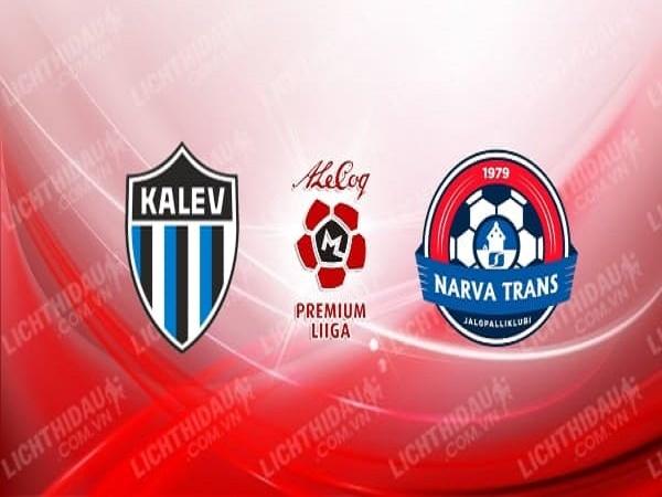Nhận định Tallinna Kalev vs Trans Narva 23h00, 20/5 (VĐQG Estonia)