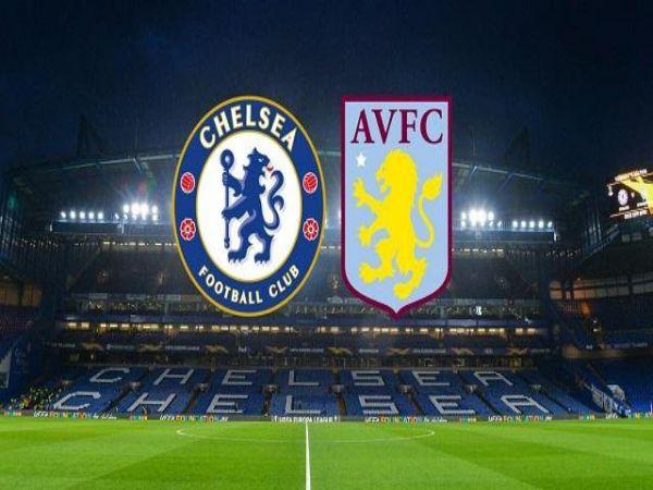 Nhận định kèo bóng đá Aston Villa vs Chelsea, 15/3/2020