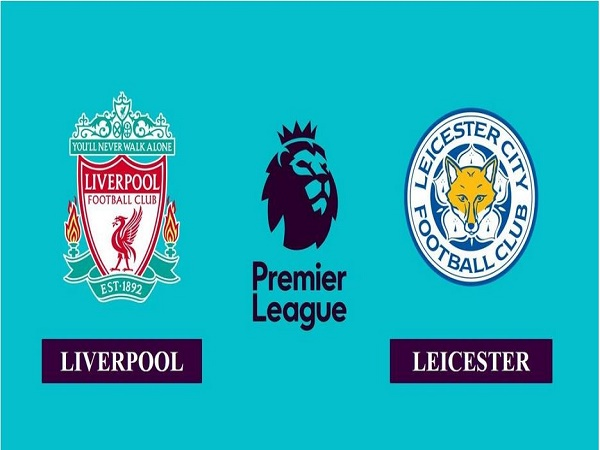 Nhận định kèo Liverpool vs Leicester 02h15, 23/11 - Ngoại Hạng Anh