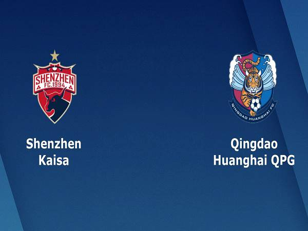 Nhận định Shenzhen vs Qingdao Huanghai 14h30, 10/11, VĐQG Trung Quốc