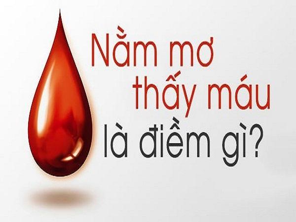 Mơ thấy máu là điềm báo lành hay dữ?