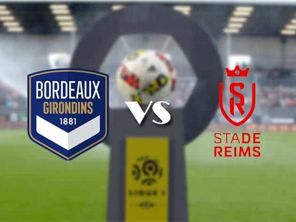Nhận định Bordeaux vs Reims – 01h00 24/12, VĐQG Pháp