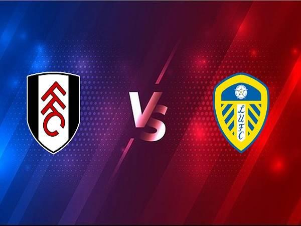Nhận định Fulham vs Leeds – 03h00 20/03, Ngoại Hạng Anh