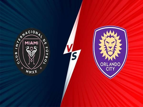 Nhận định Inter Miami vs Orlando City, 07h00 ngày 26/6